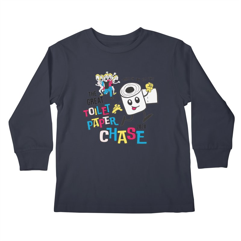 The Great Toilet Paper Chase of 2020 Kids Longsleeve T-Shirt by Moon Joggers's Artist Shop