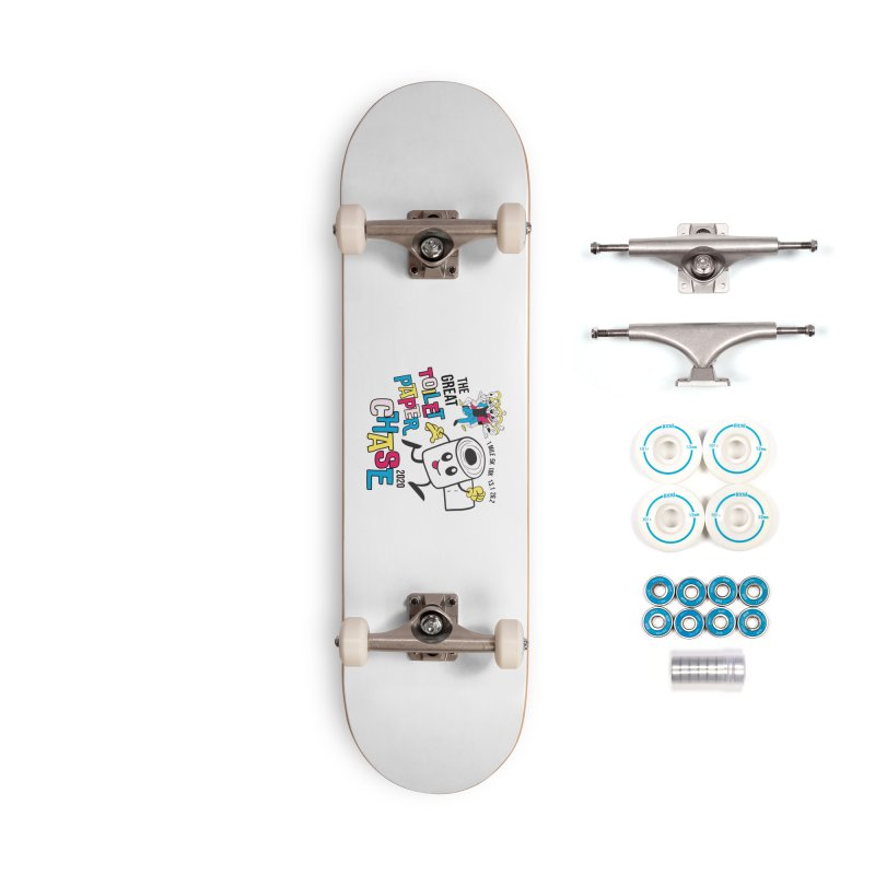 The Great Toilet Paper Chase of 2020 Accessories Complete - Basic Skateboard by Moon Joggers's Artist Shop