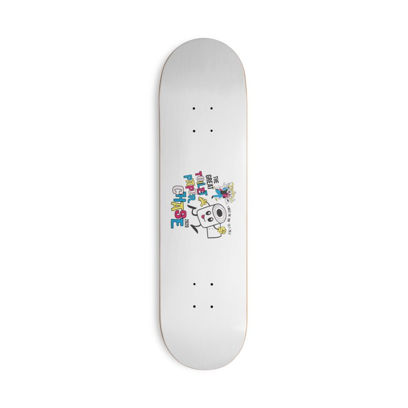 The Great Toilet Paper Chase of 2020 Accessories Deck Only Skateboard by Moon Joggers's Artist Shop