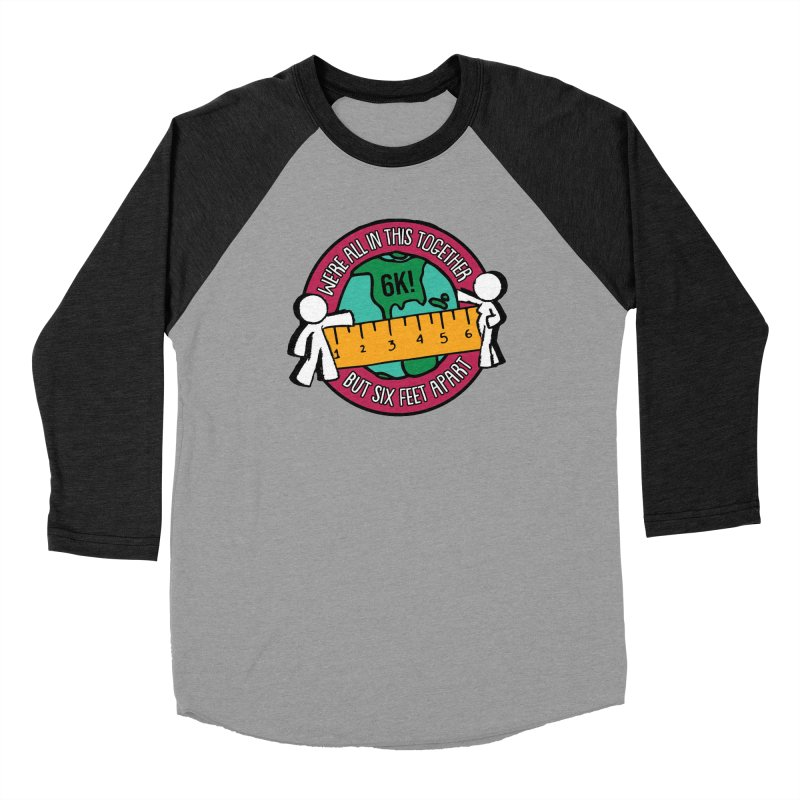 Social Distancing 6K - We Are All In This Together...But Six Feet Apart Women's Baseball Triblend Longsleeve T-Shirt by Moon Joggers's Artist Shop