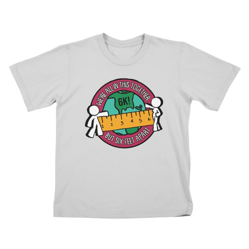 Social Distancing 6K - We Are All In This Together...But Six Feet Apart Kids T-Shirt by Moon Joggers's Artist Shop