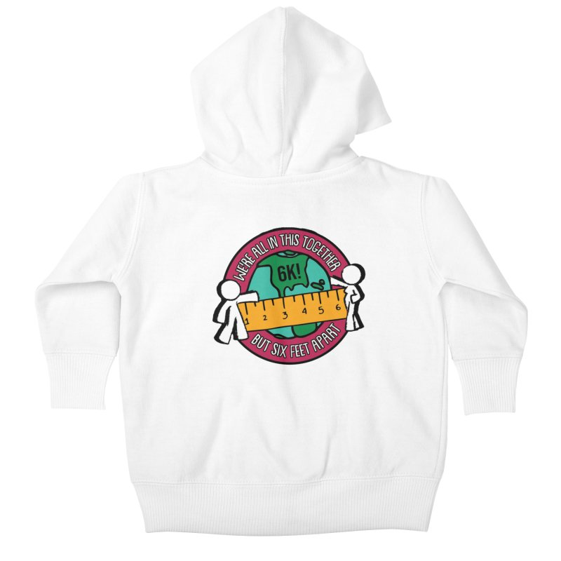 Social Distancing 6K - We Are All In This Together...But Six Feet Apart Kids Baby Zip-Up Hoody by Moon Joggers's Artist Shop