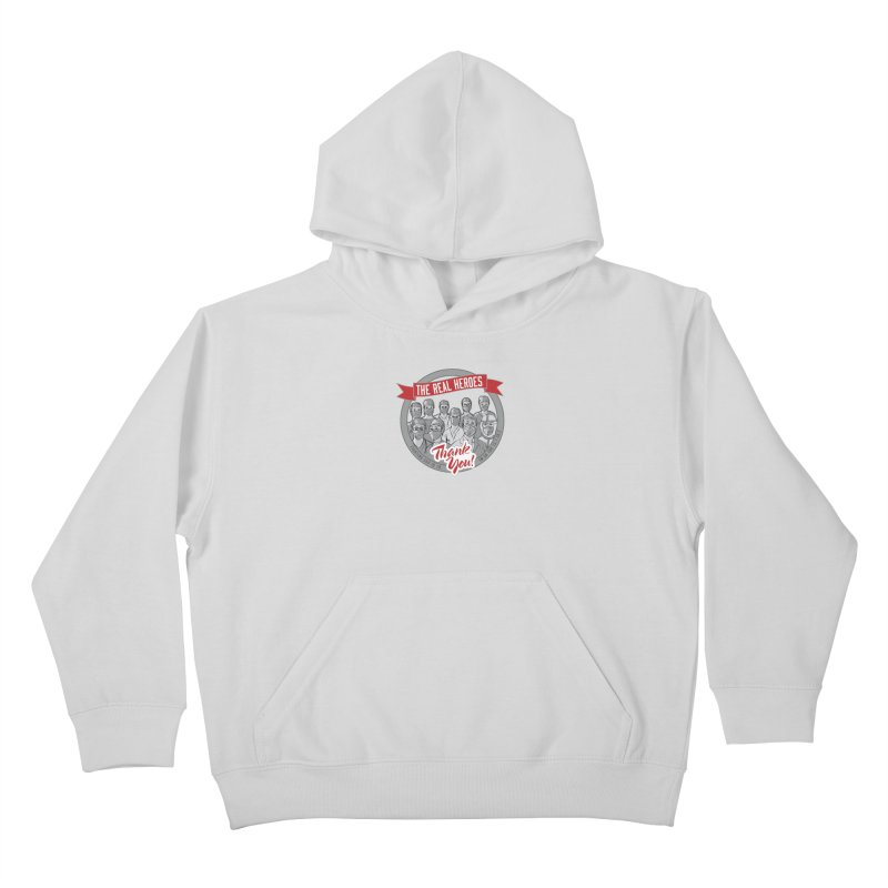 The Real Heroes Kids Pullover Hoody by Moon Joggers's Artist Shop