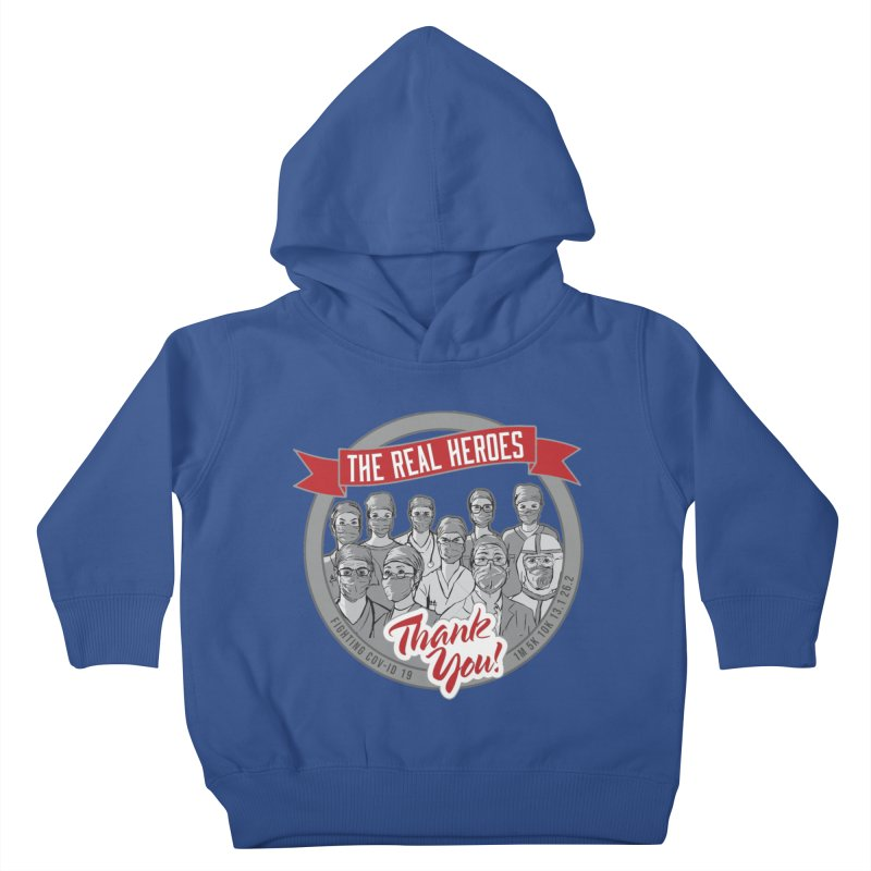 The Real Heroes Kids Toddler Pullover Hoody by Moon Joggers's Artist Shop