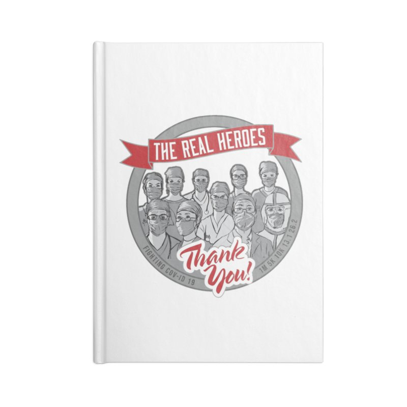 The Real Heroes Accessories Lined Journal Notebook by Moon Joggers's Artist Shop