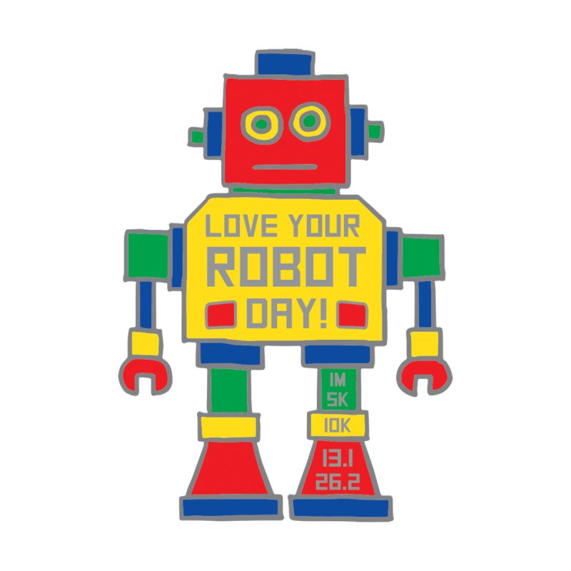 Love Your Robot Day Men's T-Shirt by Moon Joggers's Artist Shop
