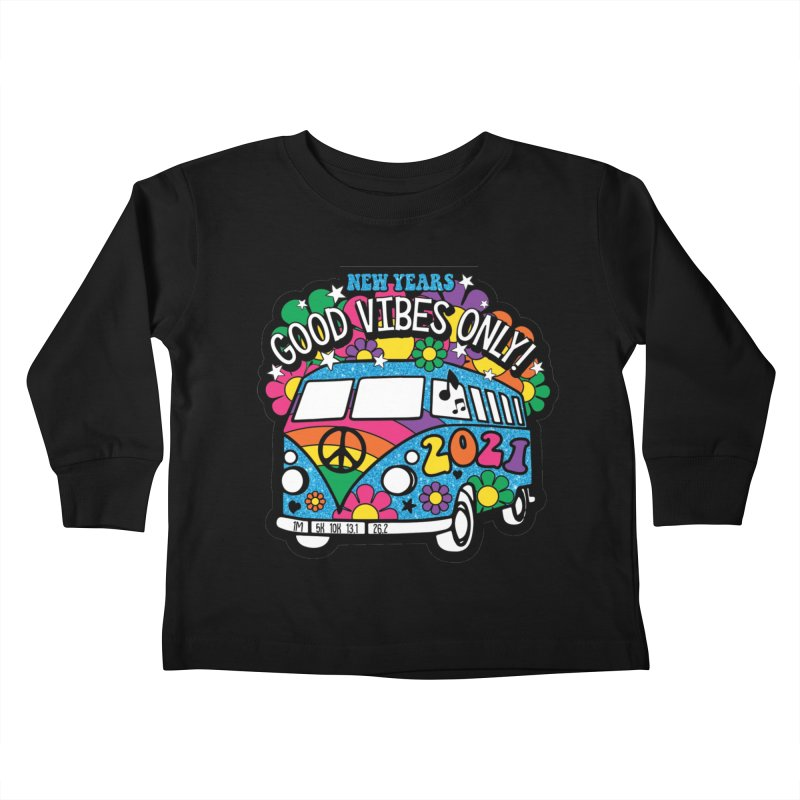 Good Vibes Only Kids Toddler Longsleeve T-Shirt by Moon Joggers's Artist Shop