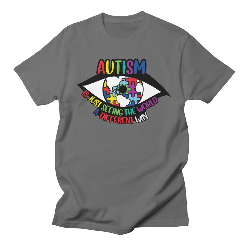 See the World a Different Way - Autism Awareness Men's T-Shirt by Moon Joggers's Artist Shop