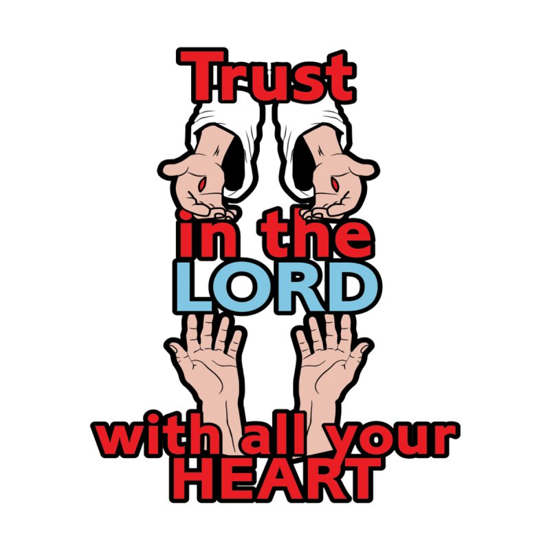 Trust in the Lord with all your HEART Accessories Face Mask by Moon Joggers's Artist Shop