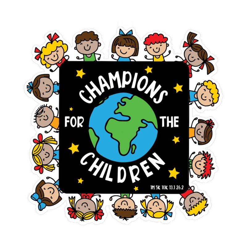 Champions for the Children Kids T-Shirt by Moon Joggers's Artist Shop