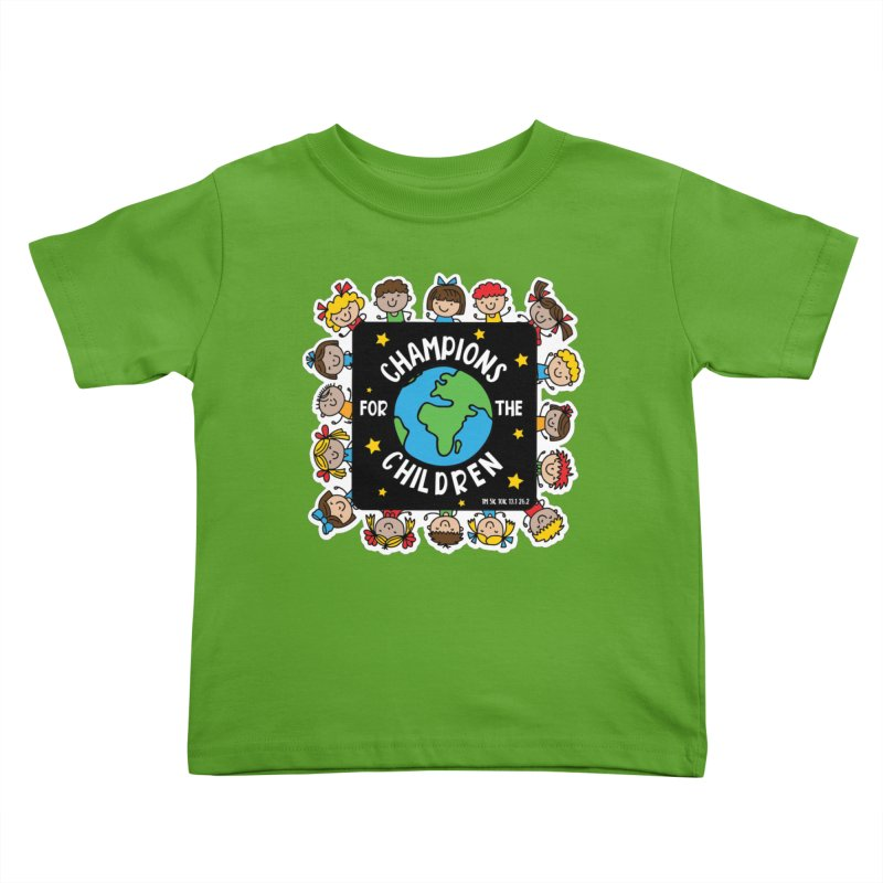 Champions for the Children Kids Toddler T-Shirt by Moon Joggers's Artist Shop