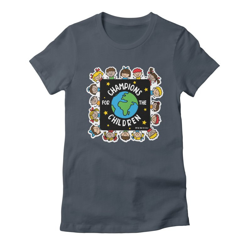 Champions for the Children Women's T-Shirt by Moon Joggers's Artist Shop