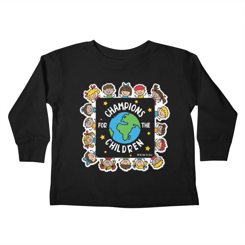 Champions for the Children Kids Toddler Longsleeve T-Shirt by Moon Joggers's Artist Shop