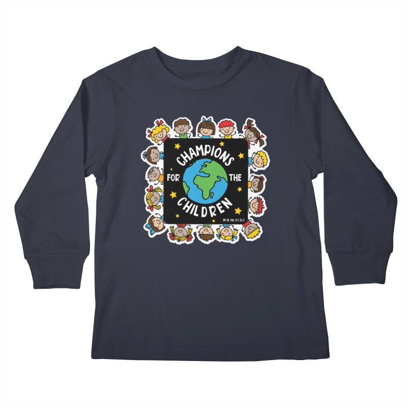 Champions for the Children Kids Longsleeve T-Shirt by Moon Joggers's Artist Shop