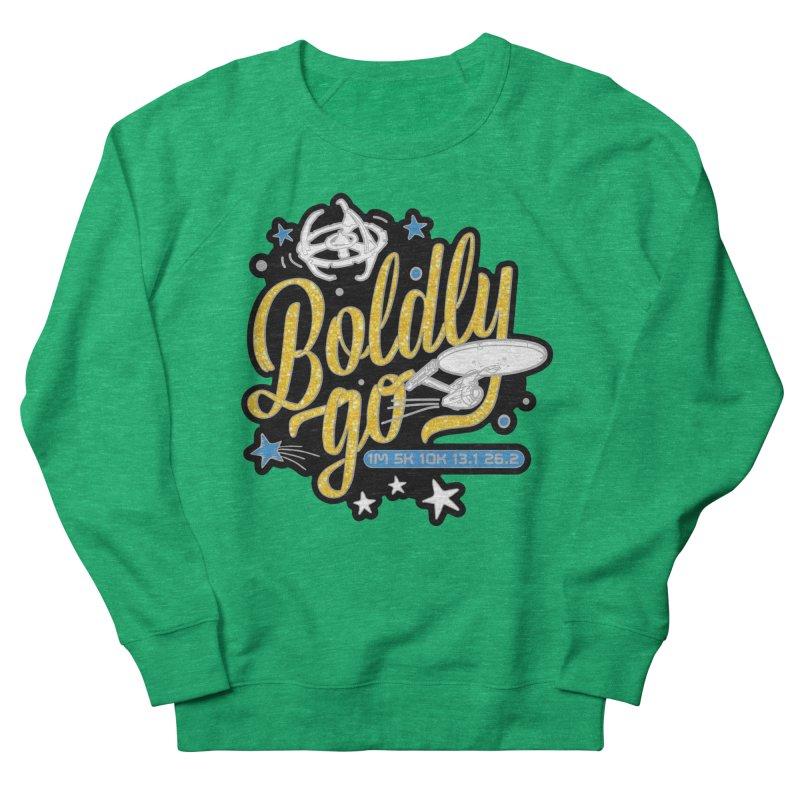 Boldly Go Women's Sweatshirt by Moon Joggers's Artist Shop
