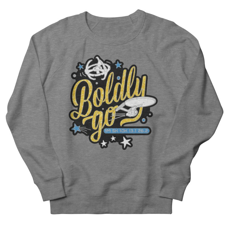Boldly Go Men's Sweatshirt by Moon Joggers's Artist Shop