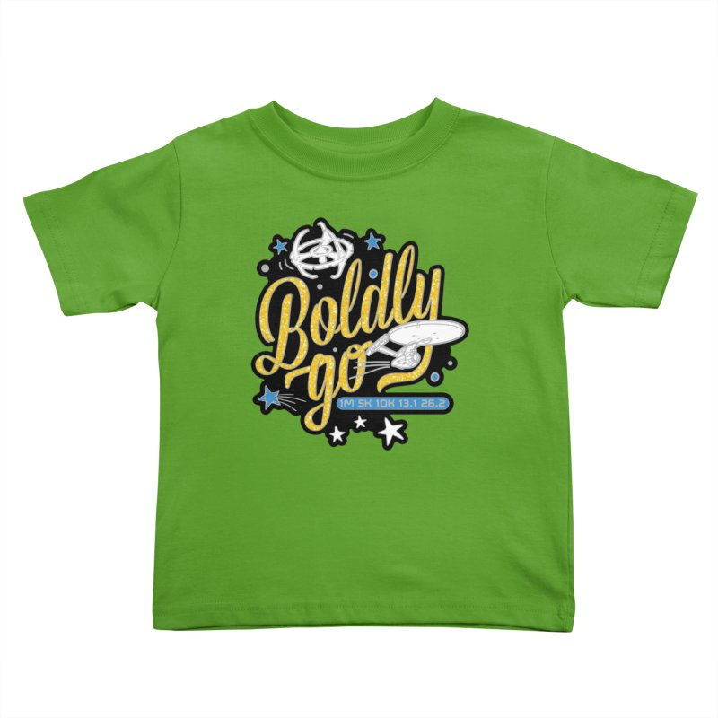 Boldly Go Kids Toddler T-Shirt by Moon Joggers's Artist Shop