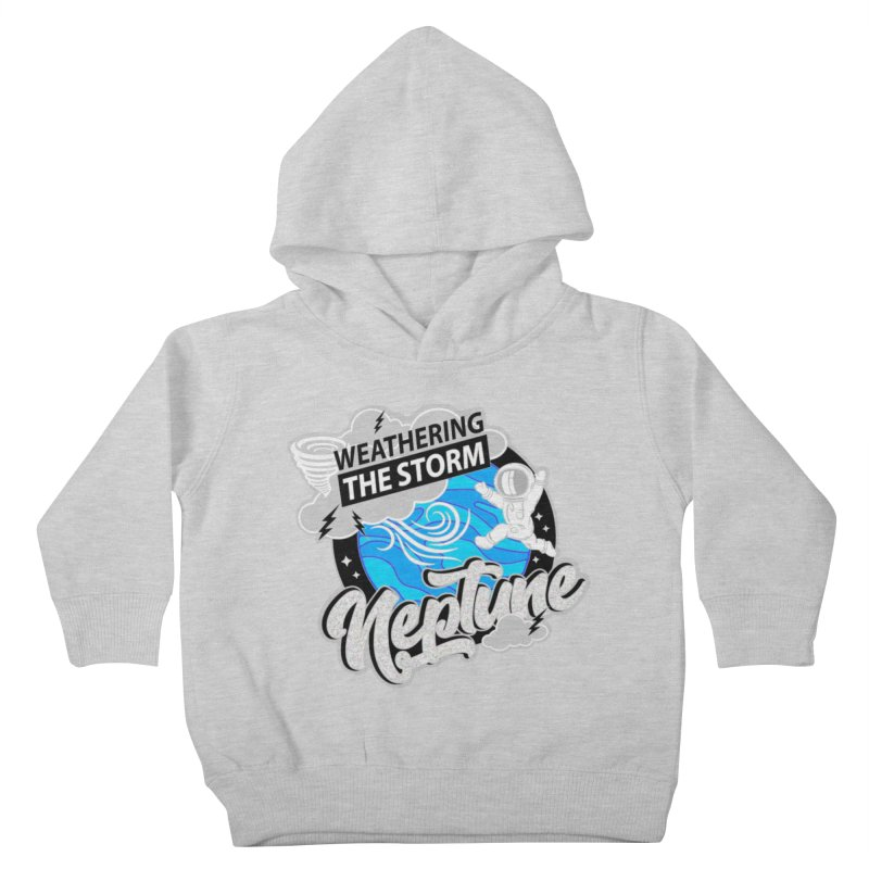 Neptune - Weathering the Storm Kids Toddler Pullover Hoody by Moon Joggers's Artist Shop