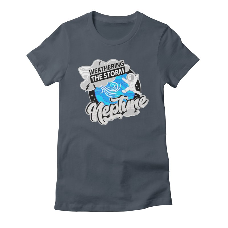 Neptune - Weathering the Storm Women's T-Shirt by Moon Joggers's Artist Shop