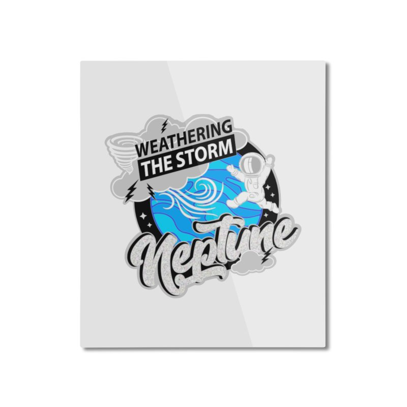 Neptune - Weathering the Storm Home Mounted Aluminum Print by Moon Joggers's Artist Shop