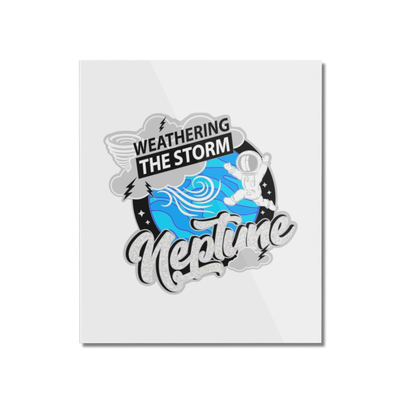 Neptune - Weathering the Storm Home Mounted Acrylic Print by Moon Joggers's Artist Shop