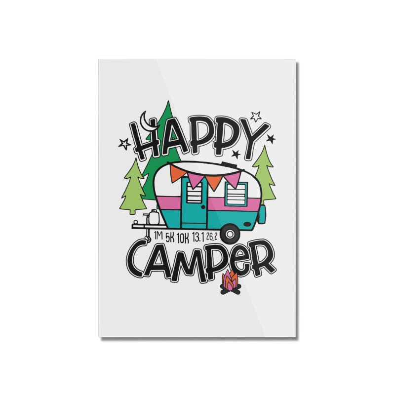 Happy Camper Home Mounted Acrylic Print by Moon Joggers's Artist Shop