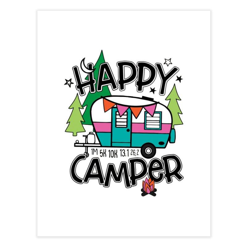 Happy Camper Home Fine Art Print by Moon Joggers's Artist Shop