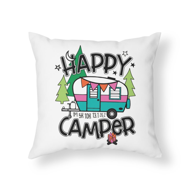 Happy Camper Home Throw Pillow by Moon Joggers's Artist Shop