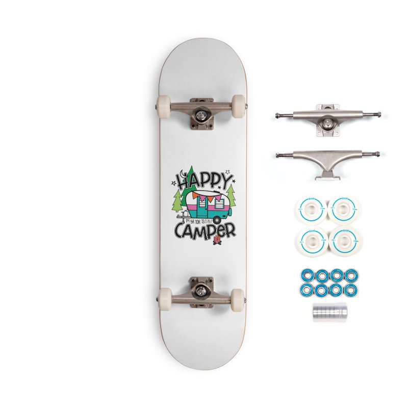 Happy Camper Accessories Skateboard by Moon Joggers's Artist Shop