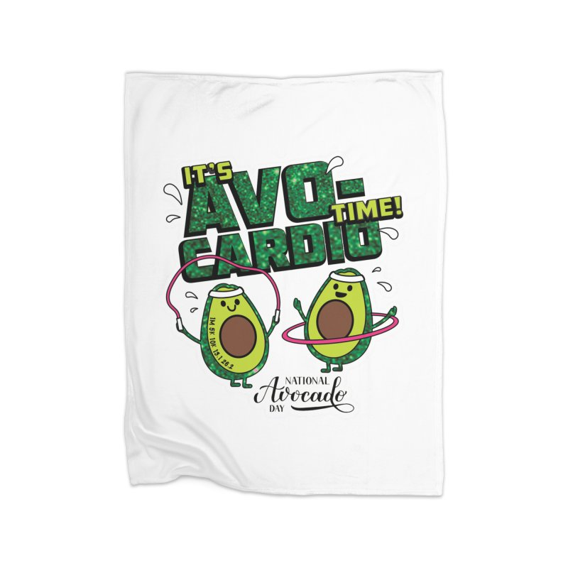 Avocado Day - It's Avo-Cardio Time! Home Blanket by Moon Joggers's Artist Shop