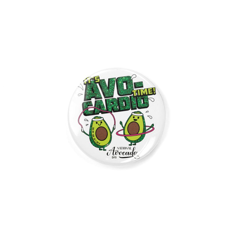 Avocado Day - It's Avo-Cardio Time! Accessories Button by Moon Joggers's Artist Shop