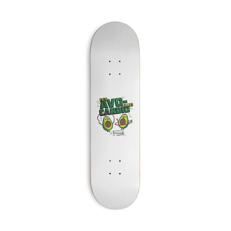 Avocado Day - It's Avo-Cardio Time! Accessories Skateboard by Moon Joggers's Artist Shop