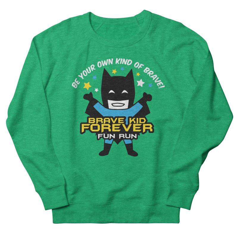 Brave Kid Forever! Women's Sweatshirt by Moon Joggers's Artist Shop