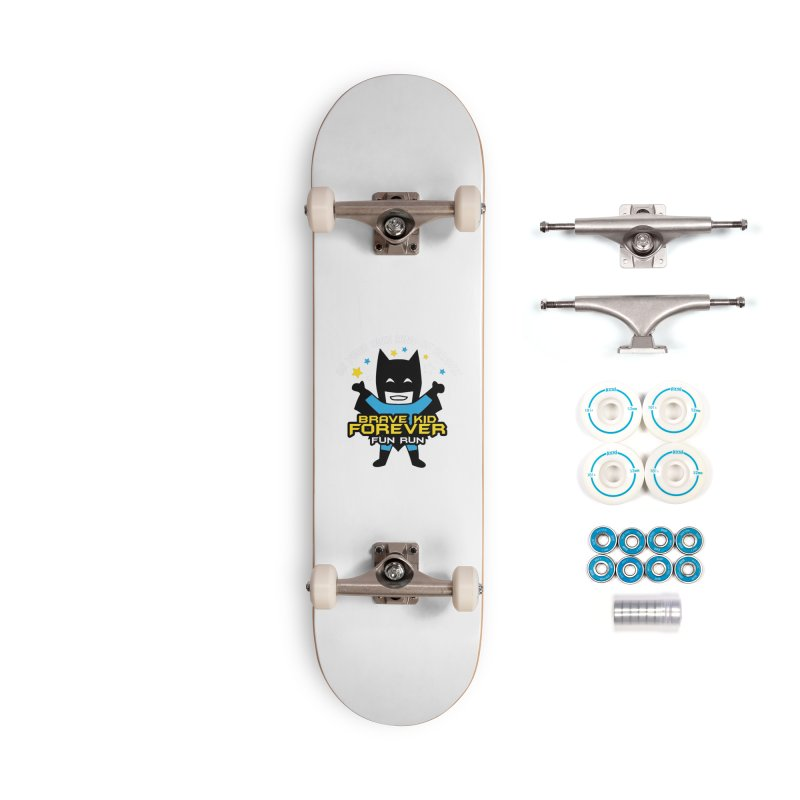 Brave Kid Forever! Accessories Skateboard by Moon Joggers's Artist Shop
