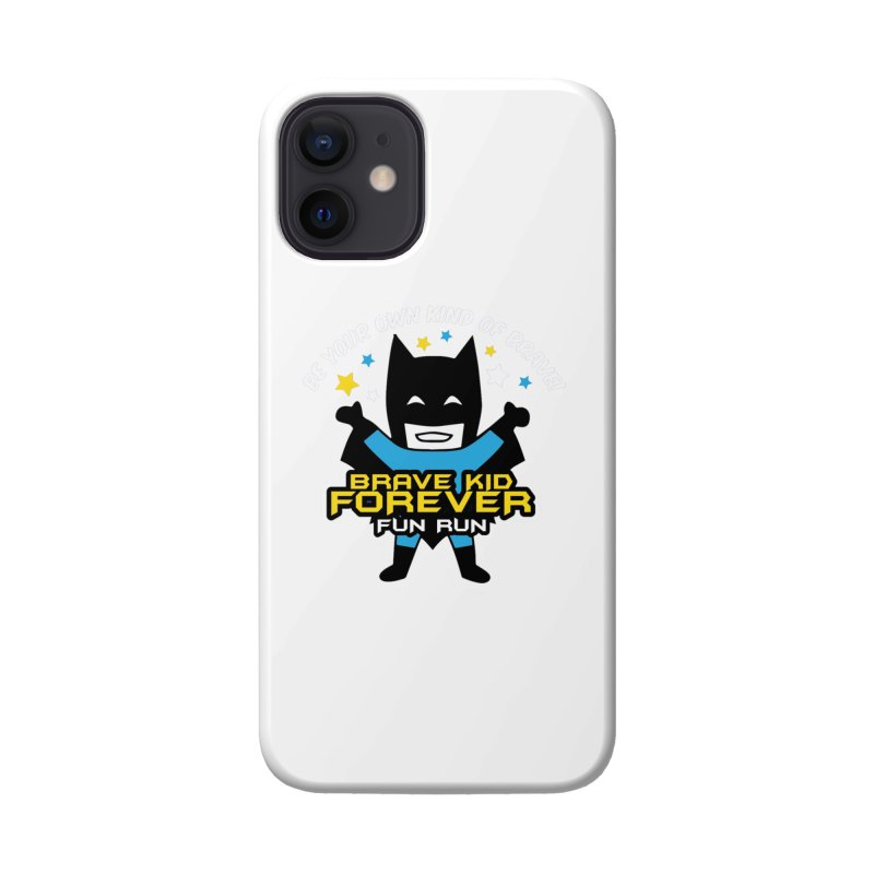 Brave Kid Forever! Accessories Phone Case by Moon Joggers's Artist Shop