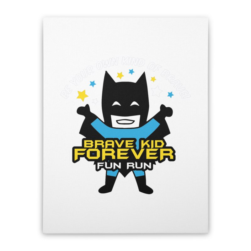 Brave Kid Forever! Home Stretched Canvas by Moon Joggers's Artist Shop