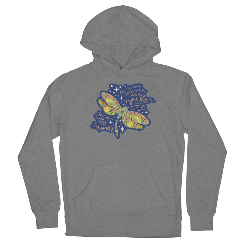 You Can Fly Dragonfly Women's Pullover Hoody by Moon Joggers's Artist Shop