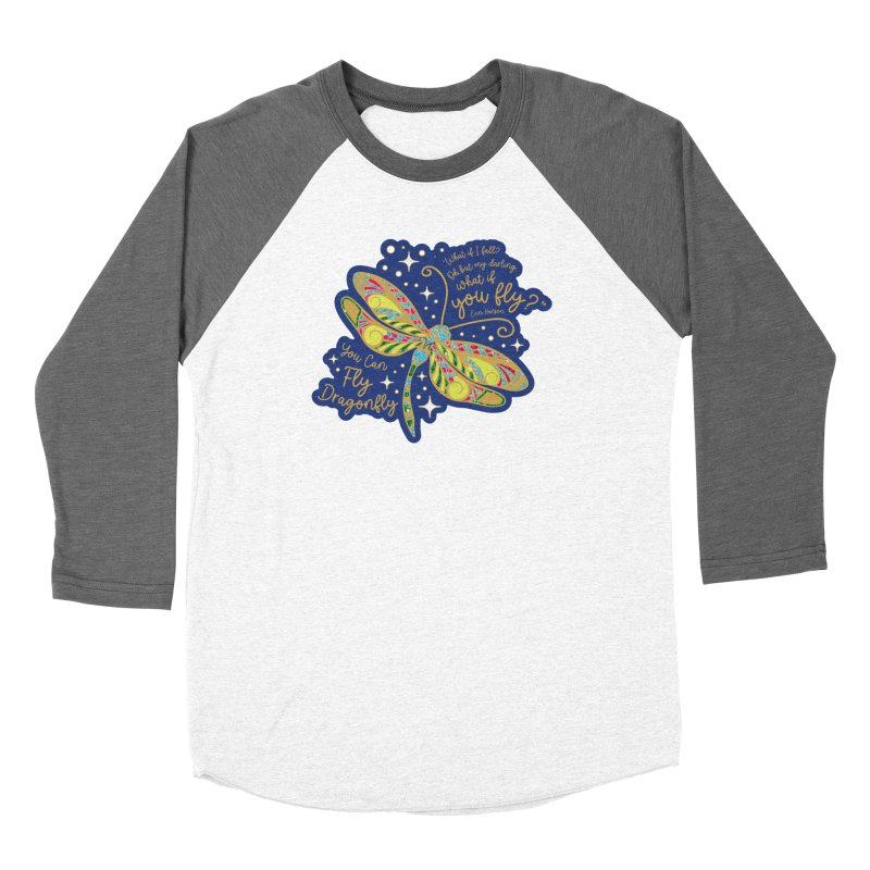 You Can Fly Dragonfly Women's Longsleeve T-Shirt by Moon Joggers's Artist Shop