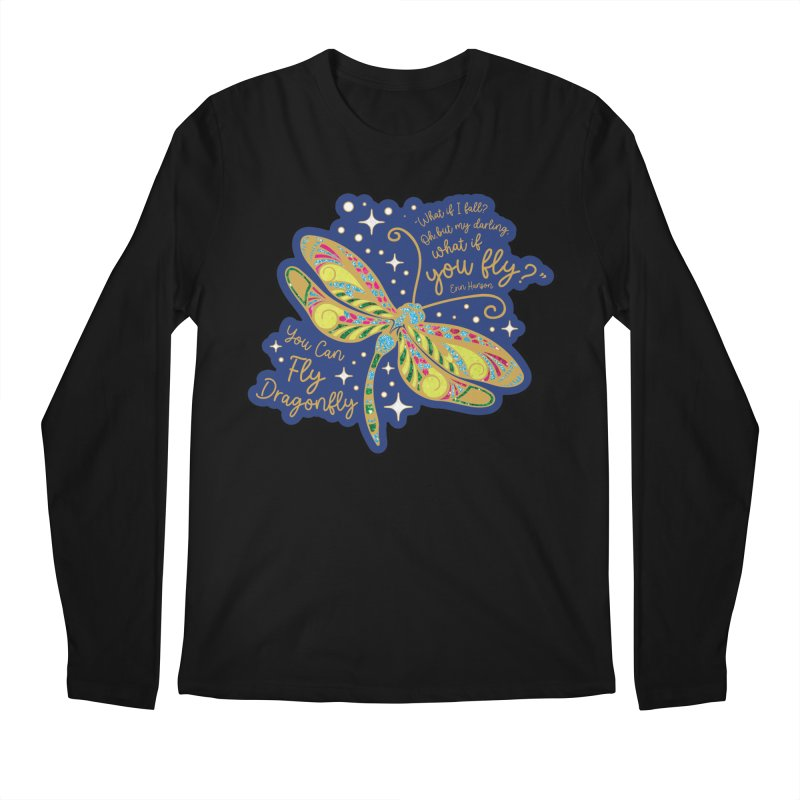 You Can Fly Dragonfly Men's Longsleeve T-Shirt by Moon Joggers's Artist Shop