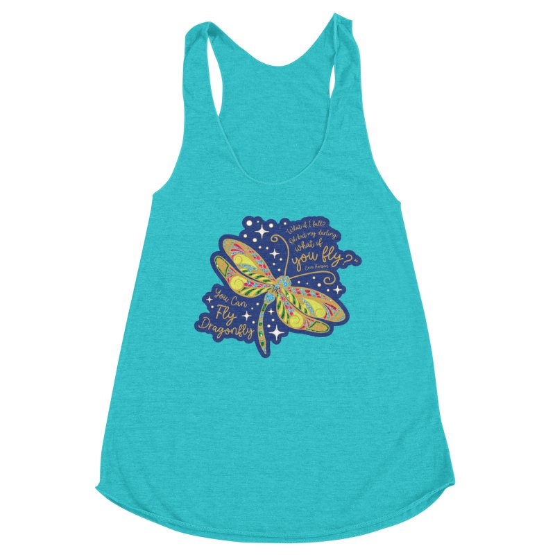 You Can Fly Dragonfly Women's Tank by Moon Joggers's Artist Shop