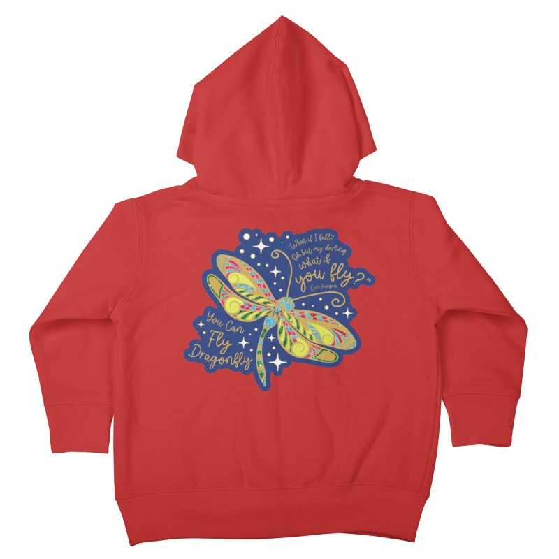 You Can Fly Dragonfly Kids Toddler Zip-Up Hoody by Moon Joggers's Artist Shop