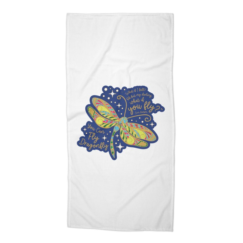 You Can Fly Dragonfly Accessories Beach Towel by Moon Joggers's Artist Shop