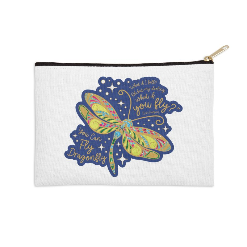 You Can Fly Dragonfly Accessories Zip Pouch by Moon Joggers's Artist Shop