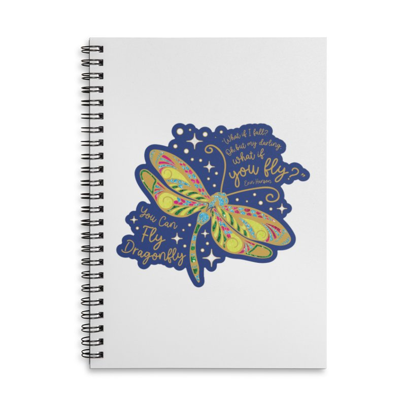 You Can Fly Dragonfly Accessories Notebook by Moon Joggers's Artist Shop