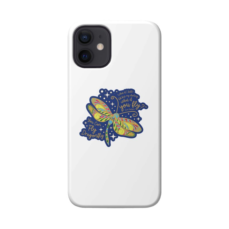 You Can Fly Dragonfly Accessories Phone Case by Moon Joggers's Artist Shop