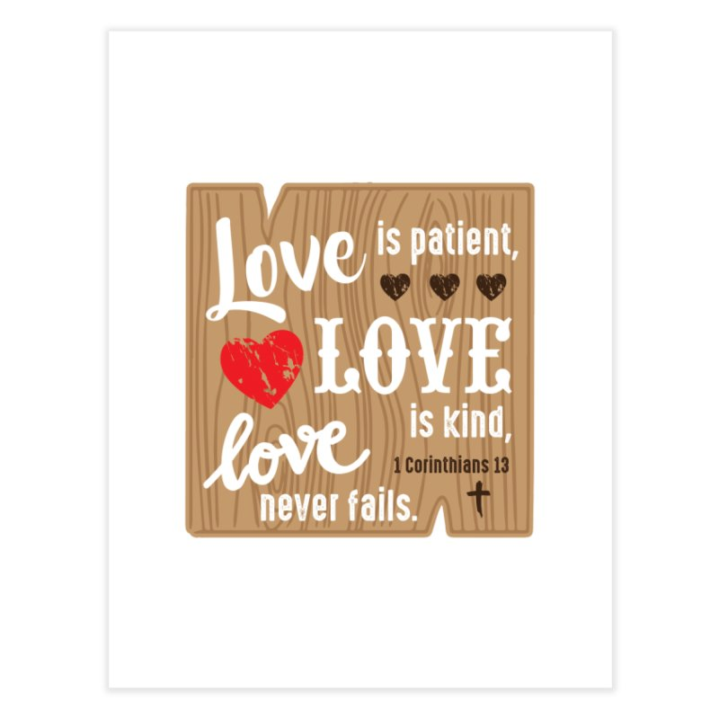 Love is Patient Home Fine Art Print by Moon Joggers's Artist Shop