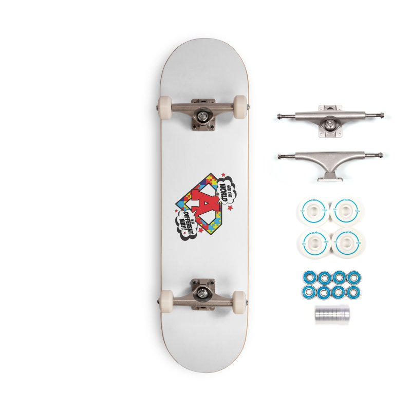 See the World a Different Way (Autism Awareness) Accessories Skateboard by Moon Joggers's Artist Shop