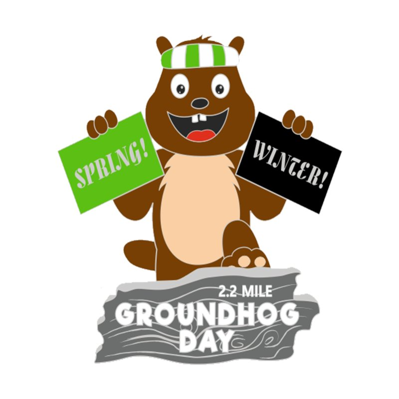 Groundhog Day 2.2 Mile by moonjoggers's Artist Shop