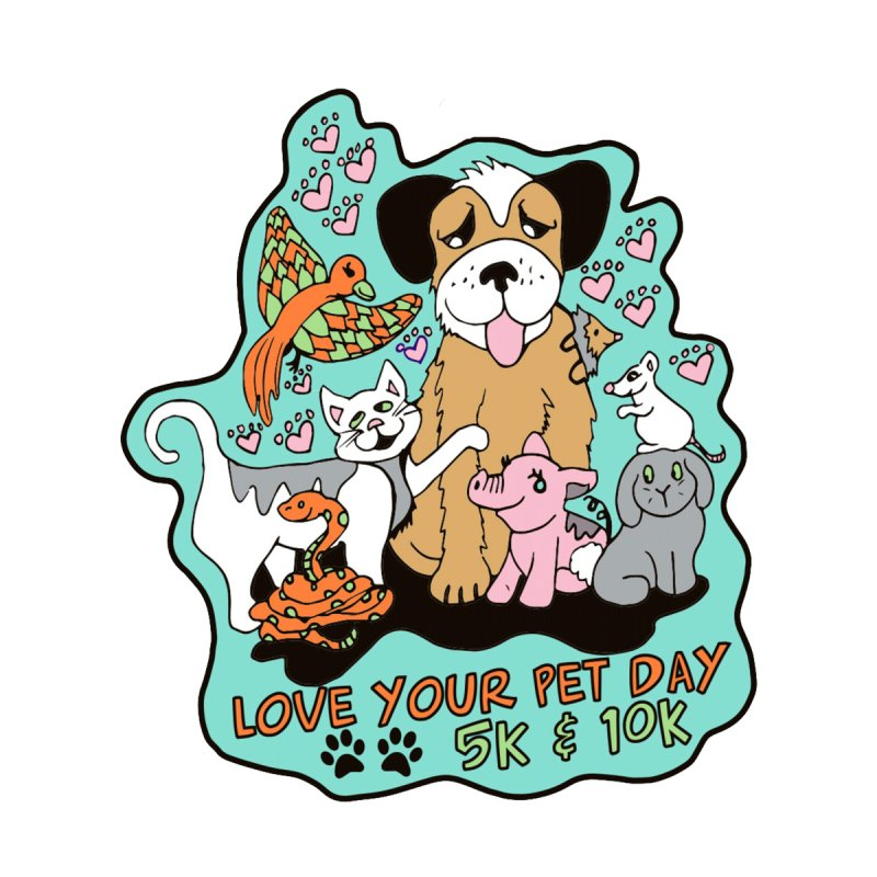 Love Your Pet Day 5K & 10K by moonjoggers's Artist Shop