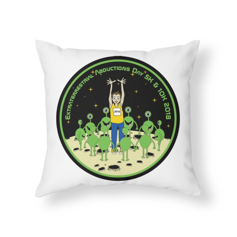 ExtraTerrestrials Abduction Day 5K & 10K Home Throw Pillow by moonjoggers's Artist Shop